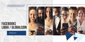 Updates über die neue Kryptowährung Libra/Global Coin